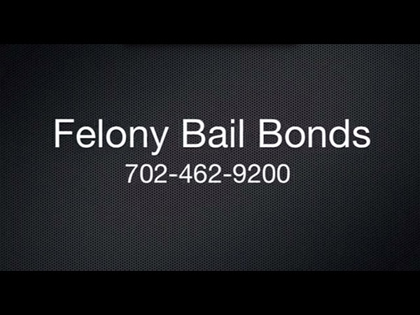 Felony Bail Bonds Las Vegas